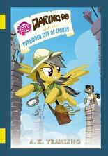 My Little Pony: Daring Do and the Forbidden City of Clouds (Hardback or Cased Bo