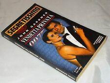 """Segretissimo Mondadori n.1283 James Bond 007 """"Vendetta Privata"""" di John Gardner"""