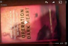 Art 'Operation Dark Heart Unredacted First Edition video encounter' mANuFaKtUrE.