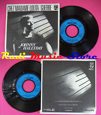 LP 45 7'' JOHNNY HALLYDAY Chez madame lolita Guerre 1980 france no cd mc dvd