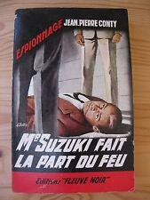 Mr Suzuki fait la part du feu J.P. Conty espionnage collection fleuve noir 1963