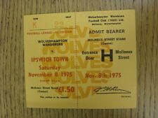 08/11/1975 Ticket: Wolverhampton Wanderers v Ipswich Town (Complete). This item