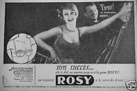 PUBLICITÉ 1957 GAINE ET SOUTIEN-GORGE ROSY LE SECRET DES FORMES - ADVERTISING
