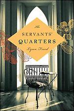Lynn Freed~THE SERVANTS' QUARTERS~SIGNED 1ST/DJ~NICE