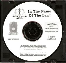 IN THE NAME OF THE LAW - 12 Shows Old Time Radio MP3 Format OTR 1 CD