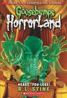 Heads, You Lose! (Goosebumps HorrorLand #15) by R. L. Stine