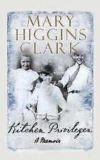 Kitchen Privileges, Clark, Mary Higgins, New Book
