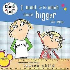 Charlie und Lola: ich will zu viel größer wie du-exlibrary