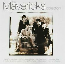The Mavericks - Collection - NEW CD - Very Best Of - Dance The Night Away