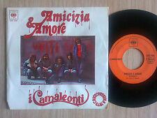 """I CAMALEONTI - AMICIZIA E AMORE - 45 GIRI 7"""" ITALY"""