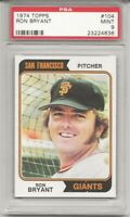 SET BREAK - 1974 TOPPS #104 RON BRYANT, PSA 9 MINT, SAN FRANCISCO GIANTS, L@@K !
