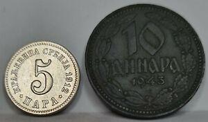 SERBIA Yugoslavia 5 Para 1912 & 10 dinara 1943 XF/AU Germany War #D08