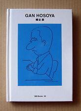 GAN HOSOYA  ( ggg books-90,   Used Book )  , 2009,  Graphic Design