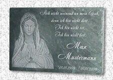 Naturschiefer Gedenkplatte Grabstein Grabtafel Grabplatte Urne --(Motiv - Maria)
