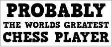 Jugador De Ajedrez-Worlds Greatest-pegatina de vinilo-Juego De Mesa Temática 24 Cm X 10 Cm