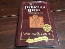 The Princess Bride 25th Anniversary Edition by William Goldman