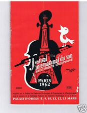 CATALOGUE PROGRAMME FESTIVAL INTERNATIONAL DU SON HAUTE FIDELITE  PARIS 1962