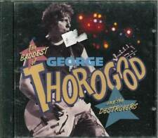 """GEORGE THOROGOOD AND THE DESTROYERS """"The Baddest Of..."""" CD-Album"""