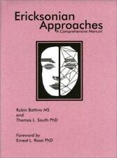 Ericksonian Approaches : A Comprehensive Manual by Rubin Battind Hardcover Book