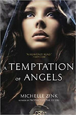 A Temptation of Angels, Zink, Michelle, Excellent Book