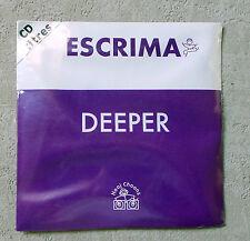 "CD AUDIO INT / ESCRIMA ""DEEPER"" CD SINGLE PROMO 2 TITRES 1995 BARCLAY"