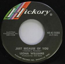 Country 45 Leona Williams - Just Because Of You / When I Stop Dreaming On Hickor