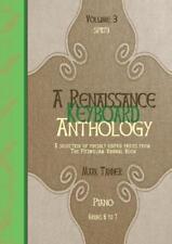 A Renaissance Keyboard Anthology: Volume 3, Grades 6-7 (P... SP1173