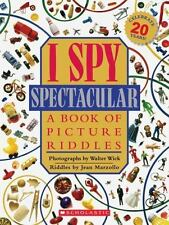 I Spy: I Spy Spectacular : A Book of Picture Riddles by Jean Marzollo (2011,...