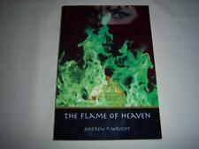 The Flame of Heaven By Andrew P. Wright Book