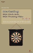 Marketing Mot Hinh Anh, Mot Thuong Hieu TOI : Tu Tin Va Tu Hoan Thien Voi Cai...