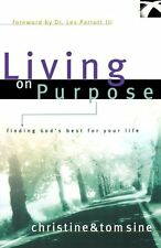 Living on Purpose: Finding Gods Best for Your Lif