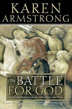 The Battle for God: Fundamentalism in Judaism, Christianity and Islam, Armstrong
