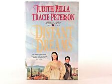 Very Good! Distant Dreams: by Judith Pella; Tracie Peterson (HC)