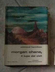 MORGAN CHANE IL LUPO DEI CIELI LIBRA EDITRICE  1978 EDMOND HAMILTON