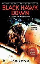 Black Hawk Down : A Story of Modern War by Mark Bowden (2002, Mass Market,...