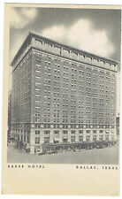 Dallas Texas Baker Hotel posted 1945