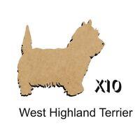 MDF Shape Dog 10 WEST HIGHLAND TERRIER MDF cutouts keyring 5 SIZES DOGW201