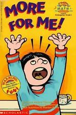 Hello Reader!: More for Me by Sydnie Meltzer Kleinhenz and Marilyn Burns (1997,