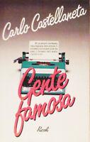 Gente famosa - Carlo Castellaneta - Libro nuovo in offerta!