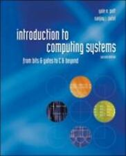 Introduction to Computing Systems: From bits & gates to C & beyond  INTL EDITION