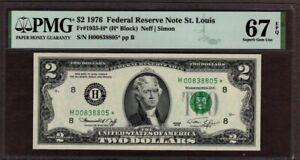 1976 $2 FRN St. Louis STAR Note, PMG 67 EPQ, NICE!!