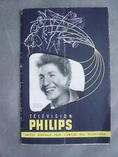 Notice générale pour l'emploi des téléviseurs PHILIPS télévisions Mouloudji 1952