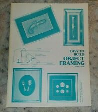 Easy To Build Object Framing, Don Bowen, softcover, 1977