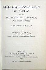 1886 KAPP, ELECTRIC TRANSMISSION OF ENERGY, ORIGINAL EDITION FISICA ELETTRICITÀ