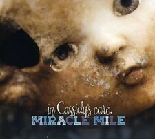 Miracle Mile - In Cassidys Care [CD]