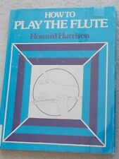 How to Play Flute Information & Music Hoarward Harrison HBDJ