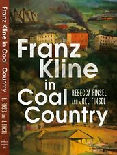 Franz Kline in Coal Country *Signed* Rebecca M. & Joel Finsel Early Art Abstract