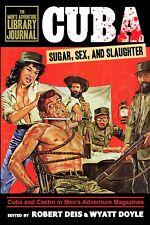 CUBA: SUGAR, SEX, AND SLAUGHTER men's adventure mag story & artwork anthology HC