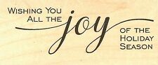 CHRISTMAS Saying JOY Wood Mounted Rubber Stamp IMPRESSION OBSESSION D5686 NEW