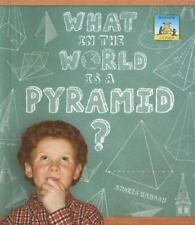 What in the World Is a Pyramid? (3-D Shapes)-ExLibrary